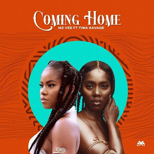 DOWNLOAD MzVee – Coming Home Ft. Tiwa Savage MP3