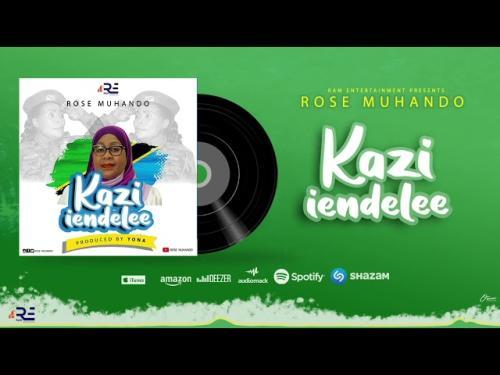 DOWNLOAD Rose Muhando – Kazi Iendelee MP3