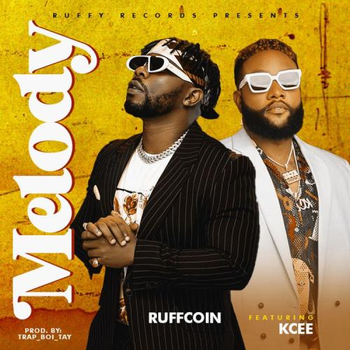 DOWNLOAD Ruffcoin – Melody Ft. Kcee MP3