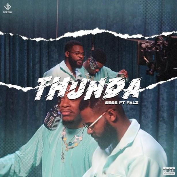 DOWNLOAD SESS – Thunda ft. Falz MP3
