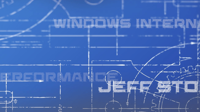 Jeff Stokes Performance Debug Windows Internals