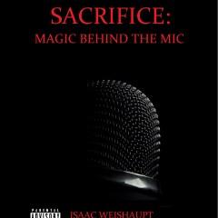 SACRIFICE: MAGIC BEHIND THE MIC- The Illuminati & Hip Hop