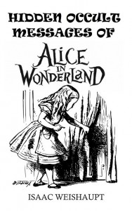Hidden Occult Messages of Alice in Wonderland cover SMALL