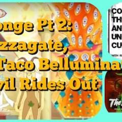 Tom DeLonge Pt 2: Aliens, Pizzagate, Podesta, Taco Belluminati & The Devil Rides Out- CTAUC Podcast