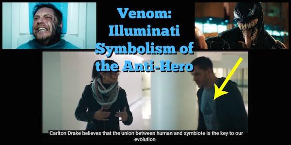 Venom Illuminati Symbolism Of The Anti Hero Illuminatiwatcher