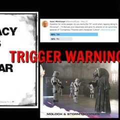 CTAUC Podcast: Trigger Warning! Alien Psyops! Moloch! Deadpool and Star Wars!