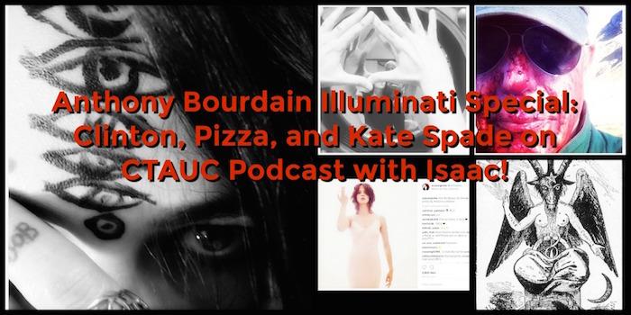 Anthony Bourdain Illuminati Special: Clinton, Pizza, and