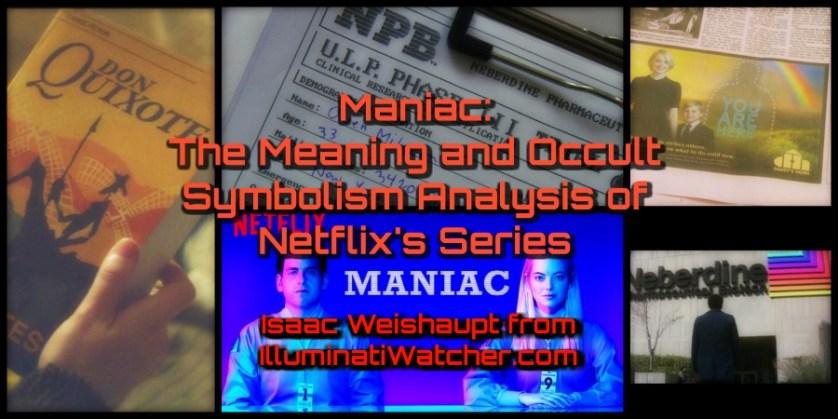 Meaning Of Netflix Maniac Illuminati And Occult Symbolism
