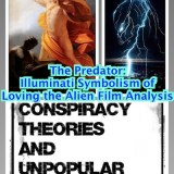 The Predator: Illuminati Symbolism of Loving the Alien Film Analysis on the CTAUC Podcast