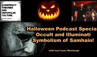 Halloween Podcast Special: Occult and Illuminati Symbolism of Samhain!