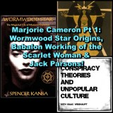 Marjorie Cameron Pt 1: Wormwood Star Origins, Babalon Working of the Scarlet Woman & Jack Parsons!
