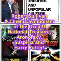 Robert Sullivan & Cinema Symbolism of the Occult! National Treasure, Aronofsky, Suspiria and Harry Potter!