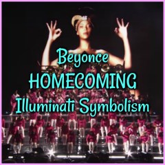 Beyonce HOMECOMING: Illuminati Symbolism Revealed! Podcast Special