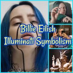 Billie Eilish Illuminati Symbolism Podcast