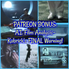 PATREON BONUS: A.I. Film Analysis- Kubrick's FINAL Warning on Artificial Intelligence!