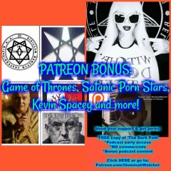 PATREON BONUS: Game of Thrones, Satanic Porn Stars, Kevin Spacey and more!