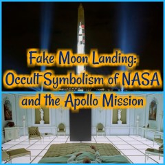 Fake Moon Landing: Occult Symbolism of NASA and the Apollo Mission