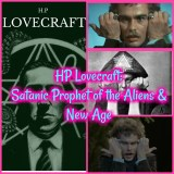 HP Lovecraft: Satanic Prophet of the Aliens & New Age