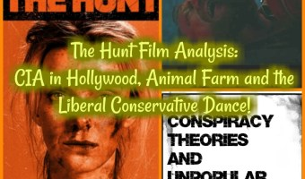 The Hunt Film Analysis: CIA in Hollywood, Animal Farm and the Liberal Conservative Dance!