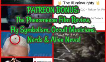 PATREON TEASER: The Phenomenon Film Review, Fly Symbolism, Occult Musicians, Nerds & Alien News!