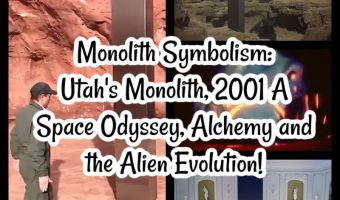 Monolith Symbolism: Utah's Monolith, 2001 A Space Odyssey, Alchemy and the Alien Evolution!