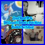 Great Reset Pt 4: Bill Cooper's Behold a Pale Horse Predicts the Future! Globalist Silent Weapons for Quiet Wars!