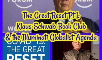 The Great Reset Pt 1: Klaus Schwab Book Club & the Illuminati Globalist Agenda!