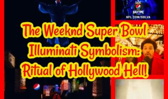 The Weeknd Super Bowl Illuminati Symbolism: Ritual of Hollywood Hell!