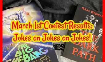 March 1st Contest Results: Jokes on Jokes on Jokes!