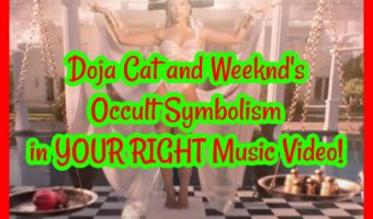 Doja Cat and Weeknd's Occult Symbolism in YOU RIGHT Music Video!