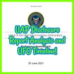 UAP Disclosure Report Analysis and UFO Timeline!