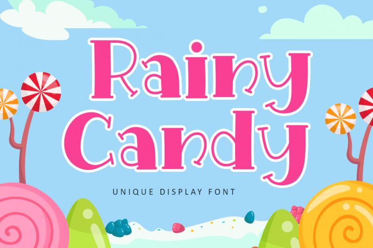 Rainy Candy