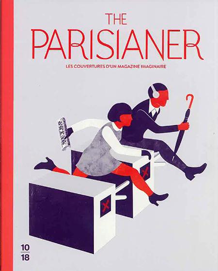 The Parisianer (ザ・パリジャン- 架空雑誌の表紙イラスト作品集 -) - イラスト・ユーロ 絵本ショップ