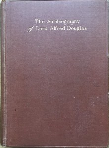 The Autobiography of Lord Alfred Douglas