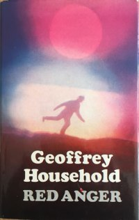 Geoffrey Household, Red Anger