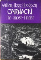 Carnacki, The Ghost Hunter, William Hope Hodgson