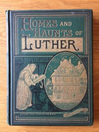 Homes and Halts of Luther