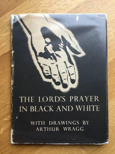 Athur Wragg, The Lord's Prayer