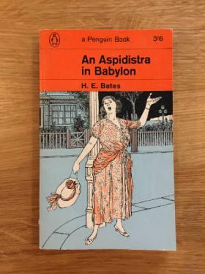 H. E. Bates, An Aspidistra in Babylon