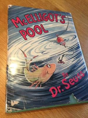 McElligot's Pool by Dr Seuss