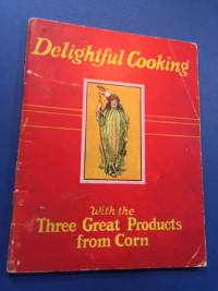 Delightful Cooking with Corn, American recipes