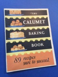 The Calumet Baking Book, American, 1929