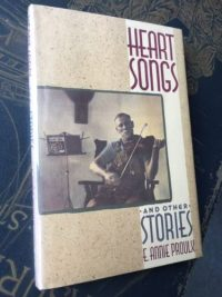 Heart Songs and Other Stories, E. Annie Proulx, First Edition