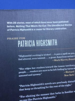 Nothing That Meets the Eye, The Uncollected Stories of Patricia Highsmith