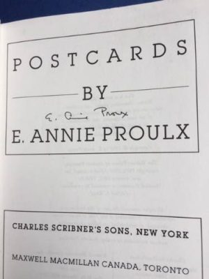 Postcards, Annie Proulx, signed proof