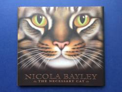 The Necessary Cat, Nicola Bayley