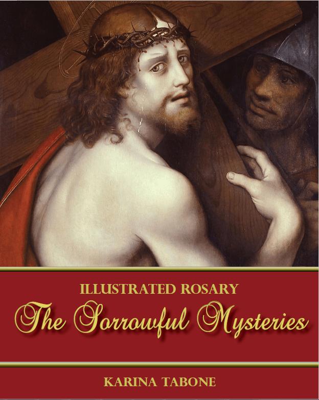 The Sorrowful Mysteries, by Karina Tabone. Via IllustratedPrayer.com