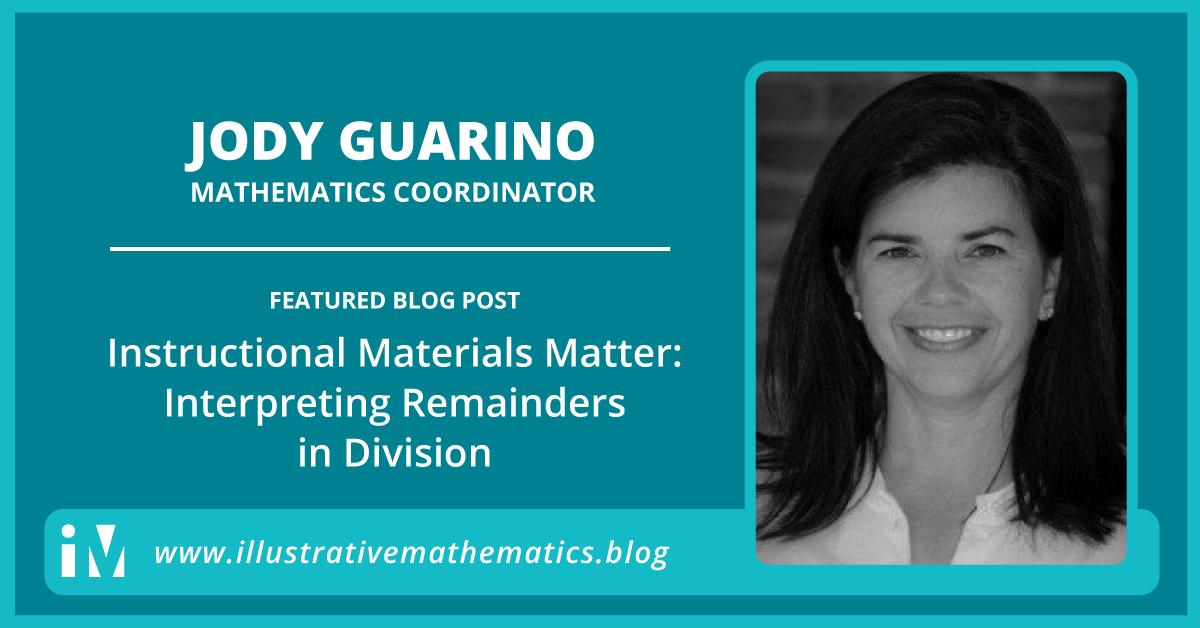 Instructional Materials Matter Interpreting Remainders In Division