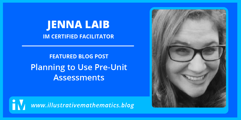 Planning to Use Pre-Unit Assessments – Illustrative Mathematics