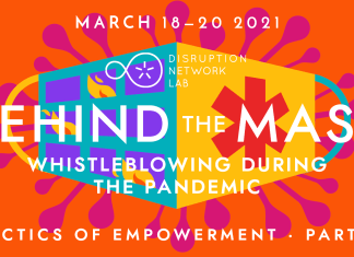 Behind the mask, il whistleblowing durante la pandemia - dal 18 al 20 marzo con Disruption Network Lab